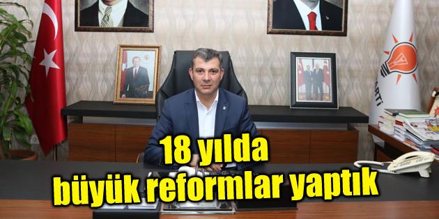 Altınsoy: 18 yılda büyük reformlar yaptık