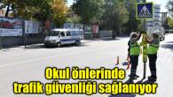 Okul önlerinde trafik güvenliği sağlanıyor