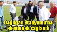 Dağılgan Stadyumu'na ek ödenek