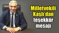 MHP Milletvekili Kaşlı'dan teşekkür mesajı
