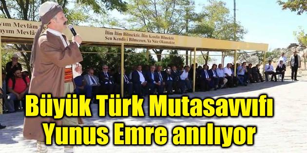 Büyük Türk Mutasavvıfı Yunus Emre anılıyor