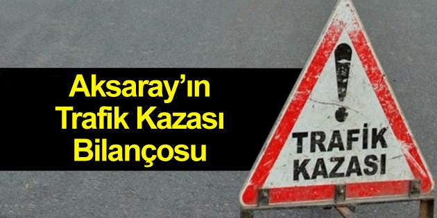 Aksaray'ın 1 yıllık trafik kazası bilançosu açıklandı