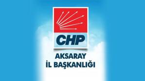 Aksaray CHP'den Kurultay değerlendirmesi