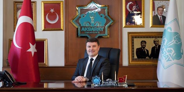 Aksaray Belediye Başkanı Evren Dinçer'den Kurban Bayramı mesajı
