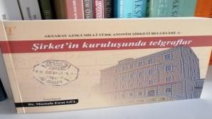 Azm-i Milli T.A.Ş kuruluşundaki telgraflar kitaplaştı