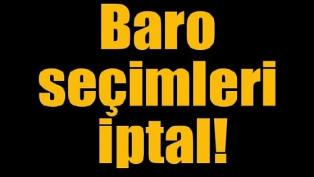 Aksaray'da baro seçimleri iptal oldu!