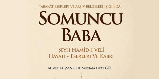 Somuncu Baba hakkında yeni ve akademik bir kitap