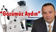 Karatay: Göz Tomografisinde artık son teknolojiye sahibiz