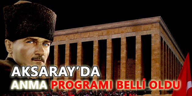 10 Kasım Atatürk''ü Anma programı belli oldu