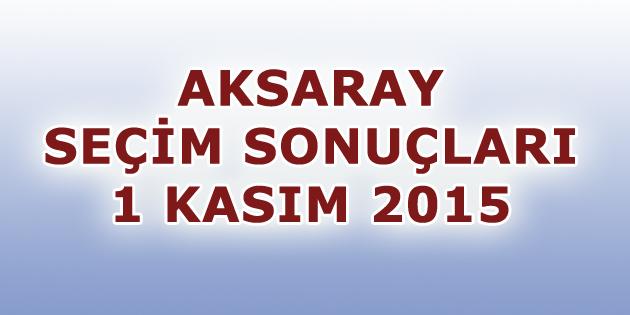 aksaray-2015-secim-sonuclari-1