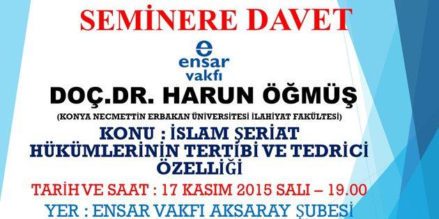 Ensar Vakfı'nın aylık seminer misafiri Konya'dan geliyor