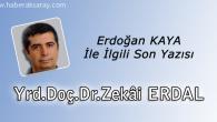 Erdoğan Kaya'nın Dikkatine -Son-