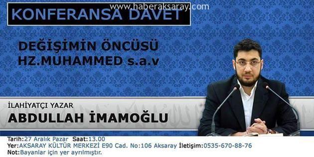 Aksaray'da Değişimin Öncüsü Hz. Muhammed SAV konulu konferans