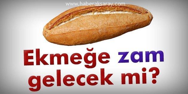 Yeni yılda ekmeğe zam var mı?