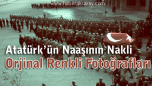 Atatürk'ün Naaşının orjinal nakil fotoğrafları