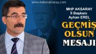 MHP İl Başkanı Erel'den Bahçeli'ye geçmiş olsun mesajı
