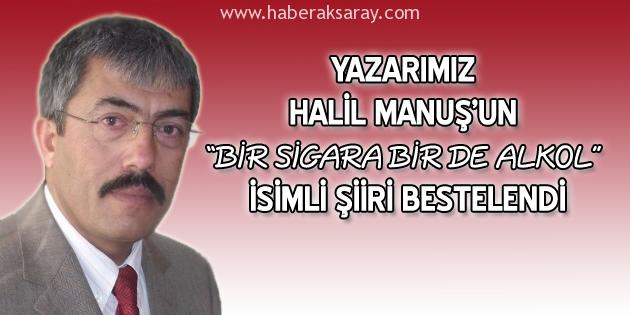Yazarımız Halil Manuş'un şiiri bestelendi
