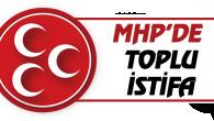 MHP'de tepki olarak toplu istifa!