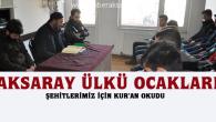 Aksaray Ülkü Ocakları, Şehitler için dua etti