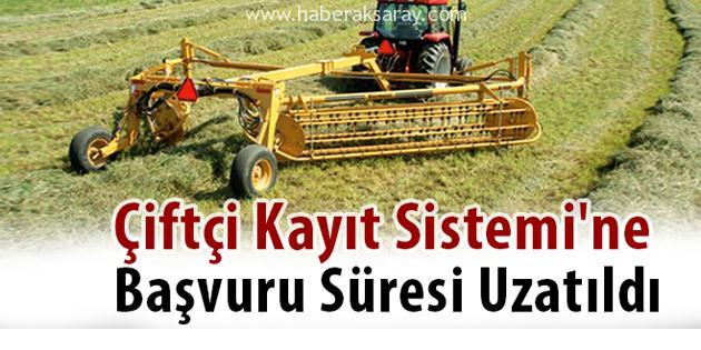 Çiftçi Kayıt Sistemi başvuru süresi uzatıldı