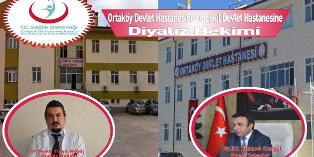 Ortaköy ve Eskil Devlet Hastanesi'ne Diyaliz Hekimi