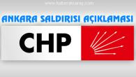 CHP'den 'Ankara saldırısı' açıklaması