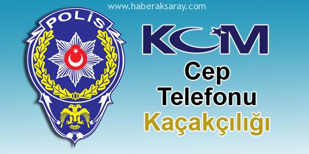 Aksaray'da cep telefonu kaçakçılığı