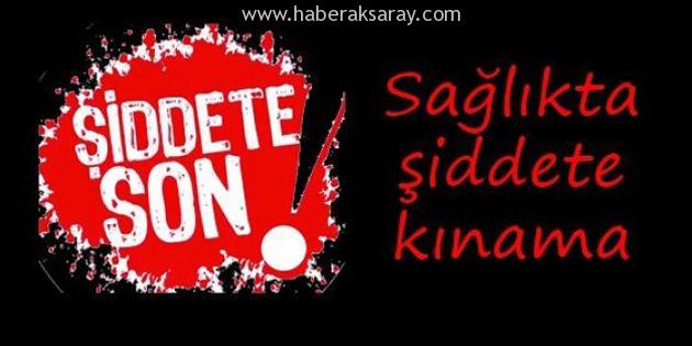 Aksaray'da Aile Hekimi'ne yapılan şiddet protesto edildi