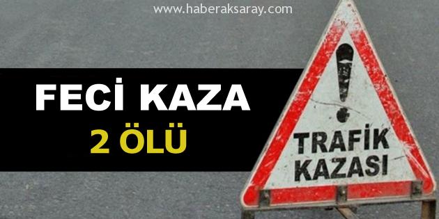 aksaray-feci-kaza-2-olu