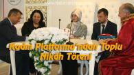Kadın Platformu Toplu Nikâh Töreni yaptı