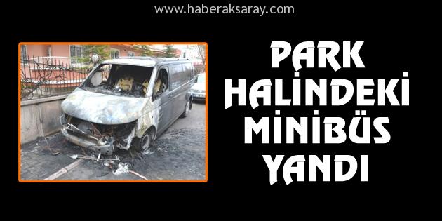 aksaray-park-halindeki-minibus-yandi