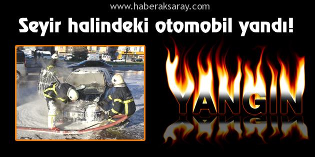 Seyir halindeki otomobil yandı!