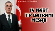 Vali Ataklı'dan 14 Mart Tıp Bayramı mesajı