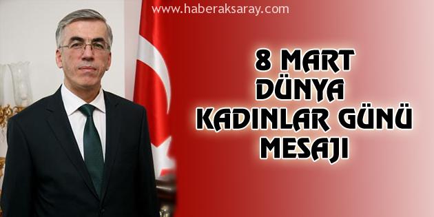 aksaray-valisi-seref-atakli-8-mart-dunya-kadinlar-gunu