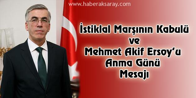 Vali Ataklı'dan İstiklal Marşı'nın Kabulü Günü mesajı