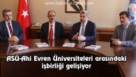 ASÜ-Ahi Evren Üniversiteleri arasındaki işbirliği gelişiyor