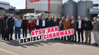 ATSO heyeti Denizli'de oda ve fabrikaları ziyaret etti