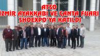 ATSO İzmir Ayakkabı ve Çanta Fuarı Shoexpo'ya katıldı