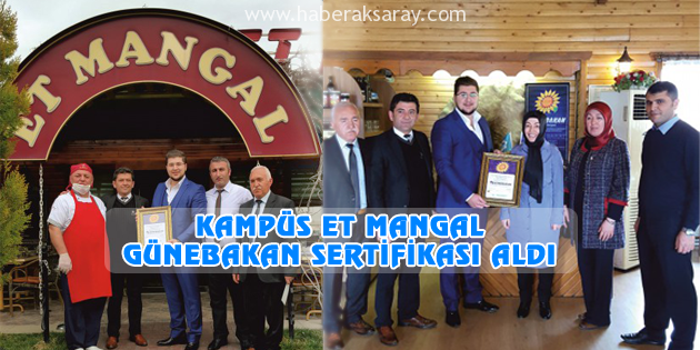 Kampüs Et Mangal, Günebakan Sertifikası aldı