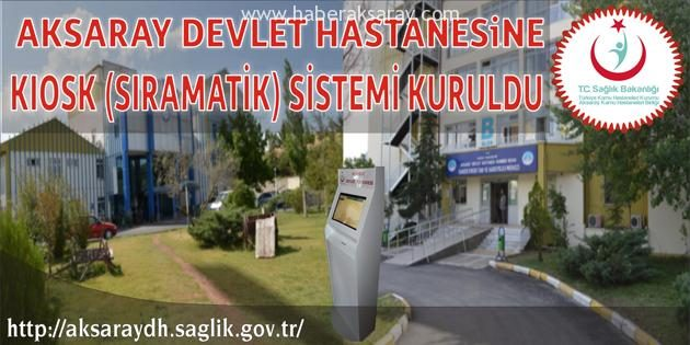 Aksaray Devlet Hastanesi'nde poliklinik sırası almak kolaylaşıyor