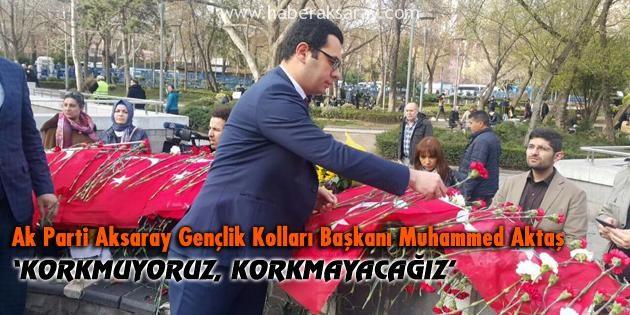AK Parti Gençliği: Korkmuyoruz, korkmayacağız
