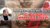 101. Yılında Çanakkale Zaferi -3-