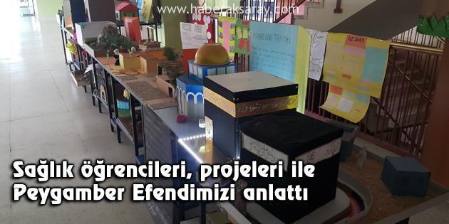 Sağlık öğrencileri, projeleri ile Peygamber Efendimizi anlattı