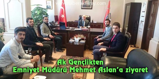 Ak Gençlikten Emniyet Müdürü Mehmet Aslan'a ziyaret