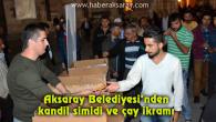 Aksaray Belediyesi'nden kandil simidi ve çay ikramı