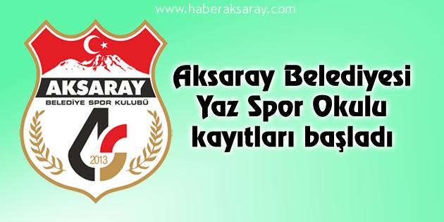 aksaray-belediyesi-yaz-spor-okulu-kayitlari-basladi