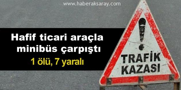 aksaray-kaza-1-olu-7-yarali
