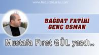 Bağdat Fatihi Genç Osman