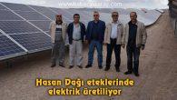Hasan Dağı eteklerinde elektrik üretiliyor