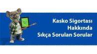 Kasko Sigortası Hakkında